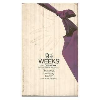 Elizabeth McNeill - 9 1/2 Weeks A Love Story