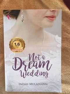 Novel NOT A DREAM WEDDING