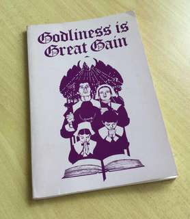 Book - Godliness Is Great Gain