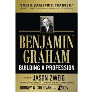 Benjamin Graham, Building a Profession: The Early Writings of the Father of Security Analysis (335 Page Mega eBook)