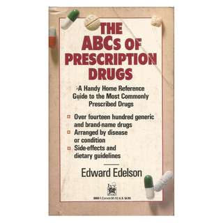 Edward Edelson - The ABCs Of Prescription Drugs