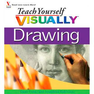 Teach Yourself VISUALLY Drawing (307 Page Mega Full Coloured eBook)