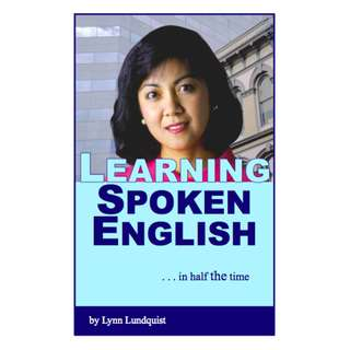 Learning Spoken English in Half the Time (54 Page Mega eBook)