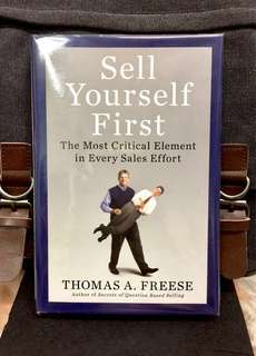 《Preloved Hardcover + Selling Skills For Building Value, and Win More Sales》Thomas A. Freese - SELL YOURSELF FIRST : The Most Critical Element in Every Sales Effort