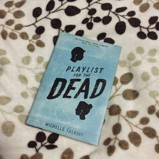 (Hardbound)Playlist For The Dead by Michelle Falkoff
