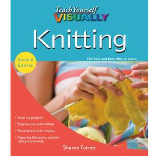 Teach Yourself Visually Knitting Design: Working from a Master Pattern to Fashion Your Own Knits (Teach Yourself Visually) (303 Page Mega Full Colored eBook)