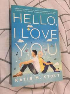 Hello, I Love You by Katie Stout