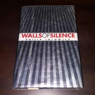 Walls of Silence by Philip Jolowicz (Hardbound)