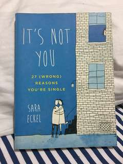 Sara Eckel's It's not you 27 (wrong reasons) you're single