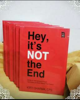 Hey, It's NOT the End