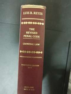THE REVISED PENAL CODE by Luis Reyes (18th edition-2012) Book 1