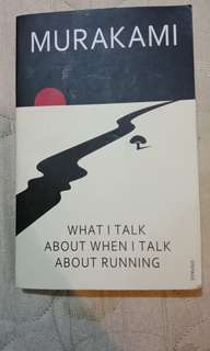 Murakami - What I talk about when I talk abour running