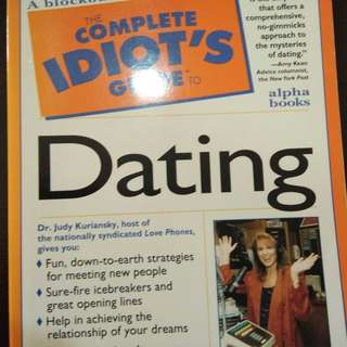 Idiot's guide on dating