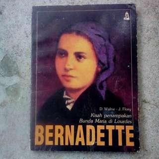 Bernadette: Kisah Penampakan Bunda Maria Di Lourdes