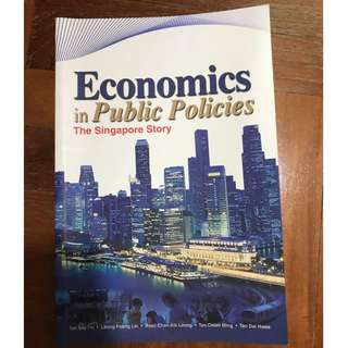 Economics in Public Policies - The Singapore Story