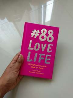 #88 Love Life - 88 thoughts on Love and Life