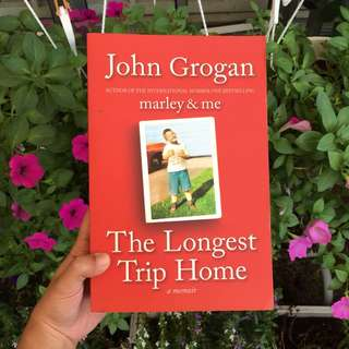 'The Longest Trip Home' by John Grogan