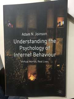 Understand the Psychology of Internet Behaviour
