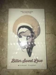 bitter sweet love - michael faudet