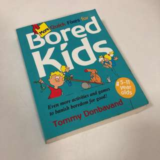 2001 More Quick Fixes for Bored Kids Book - Tommy Donbavand
