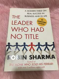 The Leader who had no Title || Robin Sharma