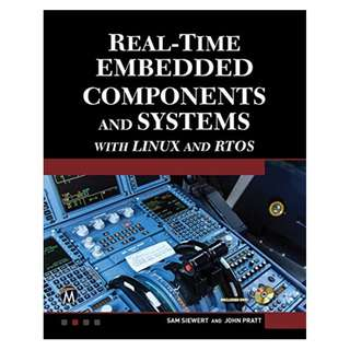 Real-Time Embedded Components And Systems: With Linux and RTOS Kindle Edition by Sam Siewert  (Author), John Pratt (Author)