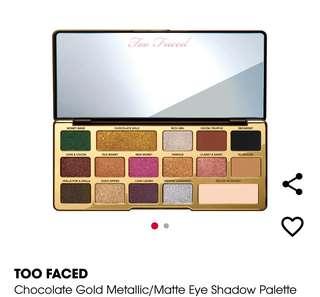 Too Faced Chocolate gold metallic/matte eyeshadow palette