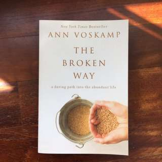 The Broken Way - Ann Voskamp