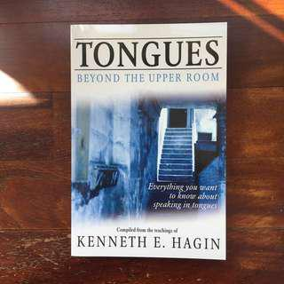 TONGUES: Beyond The Upper Room - Kenneth E. Hagin