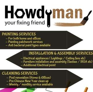 Handy works, Painting,  Installation and Assembly etc