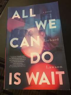 Richard Lawson's All We Can Do is Wait