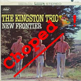 kingston trio Vinyl LP used, 12-inch, may or may not have fine scratches, but playable. NO REFUND. Collect Bedok or The ADELPHI.