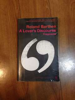 Roland Barthes - A Lover's Discourse: Fragments