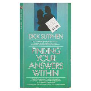 Dick Sutphen - Finding Your Answers Within