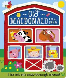 OLD MACDONALD HAD A FARM PEEK THROUGH FUN BOOK