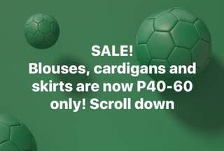 PAUBOS SALE! All blouses, cardigans and skirts at 40-60 pesos only! Scroll down