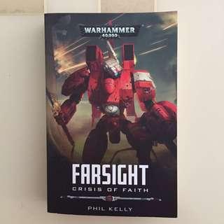 Warhammer 40000 Farsight, Crisis of Faith : Phil Kelly