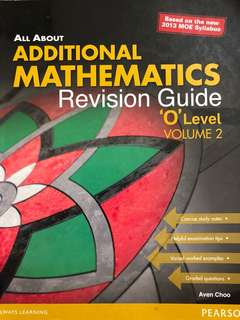 All about Additional Mathematics Revision Guide 'O' Level Volume 2