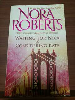 🚚 Nora Roberts - Waiting For Nick & Considering Kate