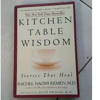 Book Kitchen table Wisdom-Stories that heal (NY Times Best Seller)-Rachel Naomi Remen, MD