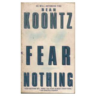 Dean Koontz - Fear Nothing