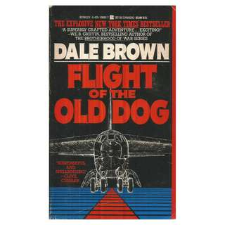 Dale Brown - Flight Of The Old Dog