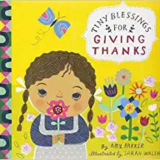 [Brand New] Tiny Blessings : For Giving Thanks  By: Running Press (Editor) Board Book For Ages: Up to 3 years old