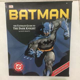 Batman The Ultimate Guide to The Dark Knight by Scott Beatty