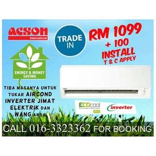 ACSON AIRCOND INVERTER 1.0HP RM1,099 KL & SELANGOR