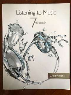 Listening to Music 7th Edition by Craig Wright