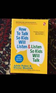 How to talk so kids will listen (malay version)
