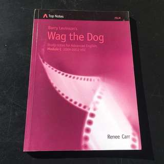 Wag the Dog Top Notes Study Notes