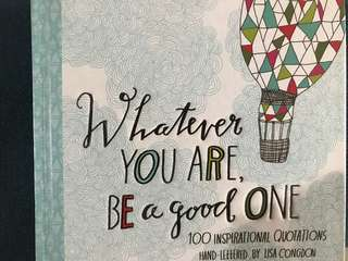 Jual Buku: Whatever you are, be a good one