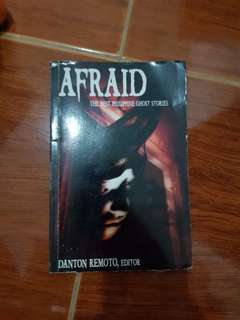 Afraid the Philippine Ghost Stories Edited by Danton Remoto